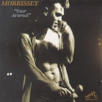 Morrissey - Your Arsenal (Cover Artwork)