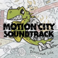 Motion City Soundtrack - My Dinosaur Life (Cover Artwork)
