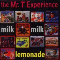 The Mr. T Experience - Milk, Milk, Lemonade (Cover Artwork)