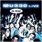 MU330 - Live....Oh Yeah (Cover Artwork)
