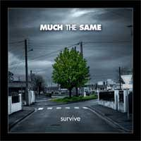 Much the Same - Survive (Cover Artwork)