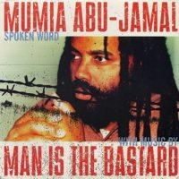 Mumia Abu-Jamal / Man Is The Bastard - Split (Cover Artwork)