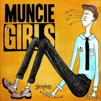 Muncie Girls - Sleepless [EP] (Cover Artwork)