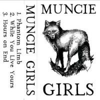 Muncie Girls - Muncie Girls [Cassette] (Cover Artwork)