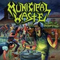 Municipal Waste - The Art of Partying (Cover Artwork)