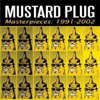Mustard Plug - Masterpieces: 1991-2002 (Cover Artwork)
