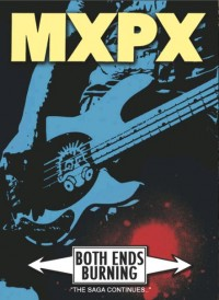MxPx - Both Ends Burning DVD (Cover Artwork)