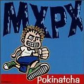 MxPx - Pokinatcha (Cover Artwork)