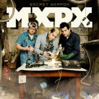 MxPx - Secret Weapon (Cover Artwork)