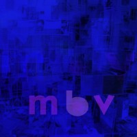 My Bloody Valentine - m b v (Cover Artwork)