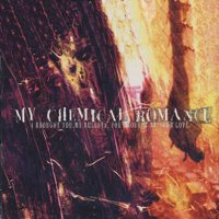 My Chemical Romance - I Brought You My Bullets You Brought Me Your Love (Cover Artwork)