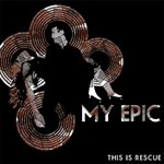 My Epic - This Is Rescue (Cover Artwork)