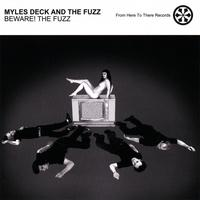 Myles Deck and the Fuzz - Beware! The Fuzz [12 inch] (Cover Artwork)