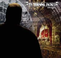 My Morning Jacket - Evil Urges (Cover Artwork)