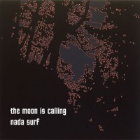 Nada Surf - The Moon Is Calling [7-inch] (Cover Artwork)