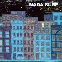 Nada Surf - The Weight Is A Gift (Cover Artwork)
