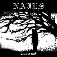 Nails - Unsilent Death [12 inch] (Cover Artwork)