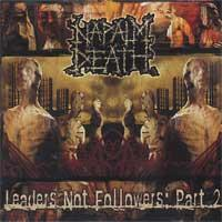Napalm Death - Leaders Not Followers: Part Two (Cover Artwork)