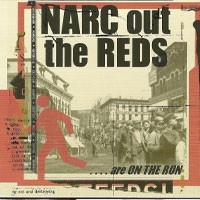 Narc Out the Reds - ....Are on the Run (Cover Artwork)
