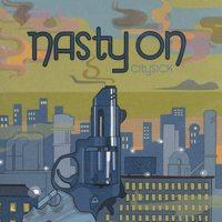 Nasty On - City Sick (Cover Artwork)
