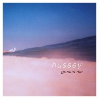 Nathan Hussey - Ground Me (Cover Artwork)