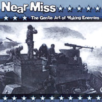 Near Miss - The Gentle Art Of Making Enemies (Cover Artwork)