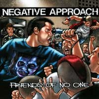 Negative Approach - Friends of No One (Cover Artwork)