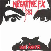 Negative FX / Last Rights - Negative FX / Last Rights (Cover Artwork)