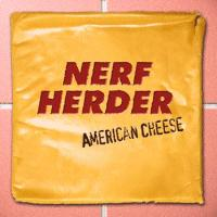 Nerf Herder - American Cheese (Cover Artwork)