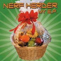 Nerf Herder - My EP [re-issue] (Cover Artwork)