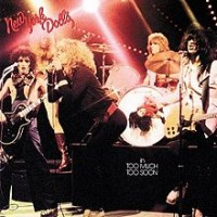 New York Dolls - Too Much Too Soon (Cover Artwork)