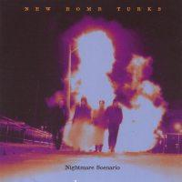 New Bomb Turks - Nightmare Scenario (Cover Artwork)