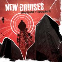 New Bruises - Transmit! Transmit! (Cover Artwork)