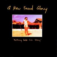 New Found Glory - Nothing Gold Can Stay (Cover Artwork)