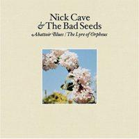 Nick Cave and the Bad Seeds - Abattoir Blues / The Lyre Of Orpheus (Cover Artwork)