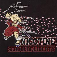 Nicotine - School of Liberty (Cover Artwork)