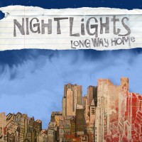Nightlights - Long Way Home (Cover Artwork)