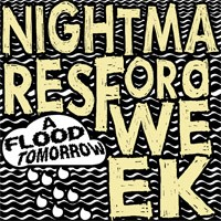 Nightmares for a Week - A Flood Tomorrow (Cover Artwork)