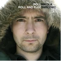 Nikola Sarcevic - Roll Roll and Flee (Cover Artwork)