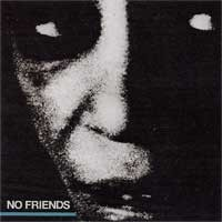 No Friends - No Friends (Cover Artwork)