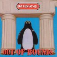 No Fun at All - Out of Bounds (Cover Artwork)