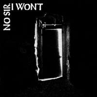 No Sir, I Won't - The Door [EP] (Cover Artwork)