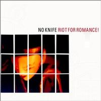 No Knife - Riot For Romance! (Cover Artwork)