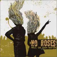 No Roses - Hell or High Water (Cover Artwork)