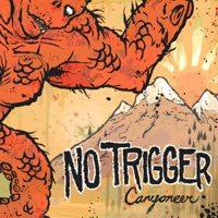 No Trigger - Canyoneer (Cover Artwork)