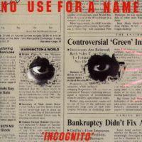 No Use For A Name - Incognito [reissue] (Cover Artwork)