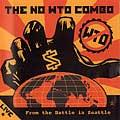 No WTO Combo - Live From The Battle In Seattle (Cover Artwork)