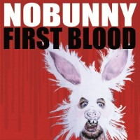 Nobunny - First Blood (Cover Artwork)