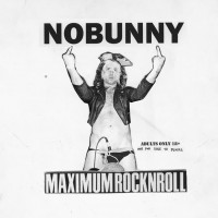 Nobunny - Maximumrocknroll [7-inch] (Cover Artwork)