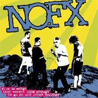 NOFX - 45 or 46 Songs That Weren't Good Enough To Go On Our Other Records (Cover Artwork)